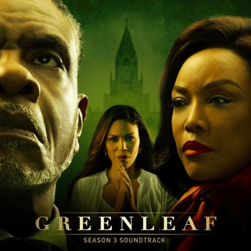 greenleaf season 3 soundtrack featuring bishop greenleaf patti